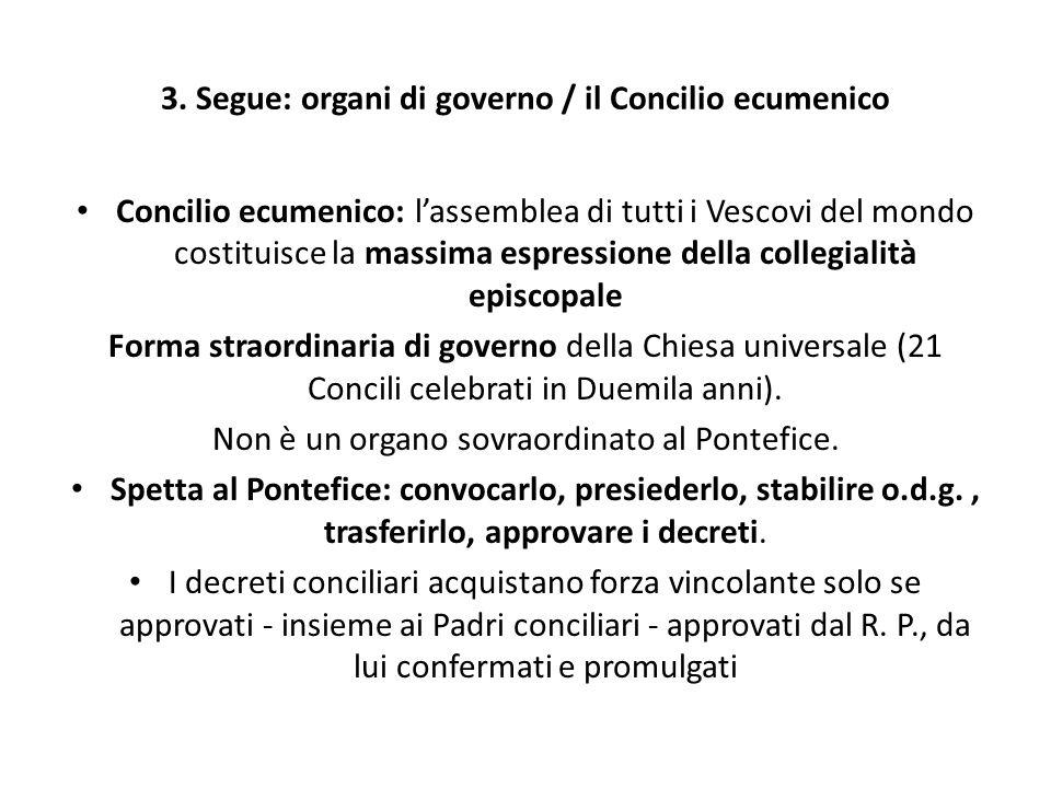 3. Segue: organi di governo / il Concilio ecumenico