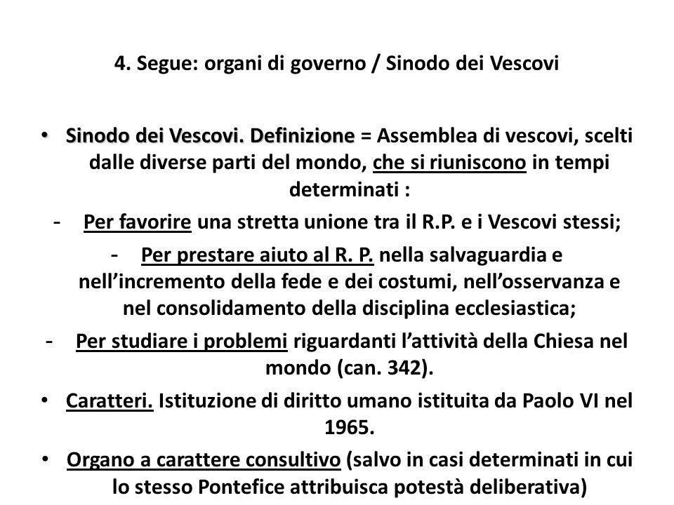 4. Segue: organi di governo / Sinodo dei Vescovi