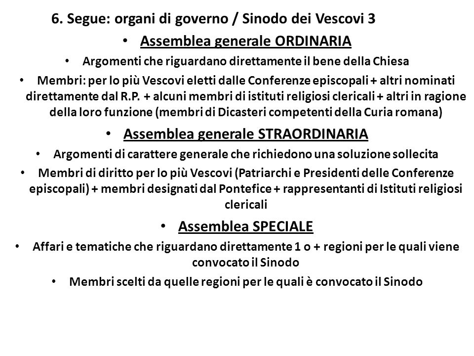 6. Segue: organi di governo / Sinodo dei Vescovi 3