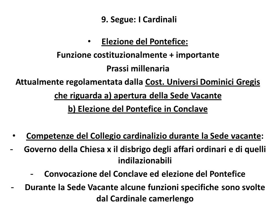 Elezione del Pontefice: Funzione costituzionalmente + importante
