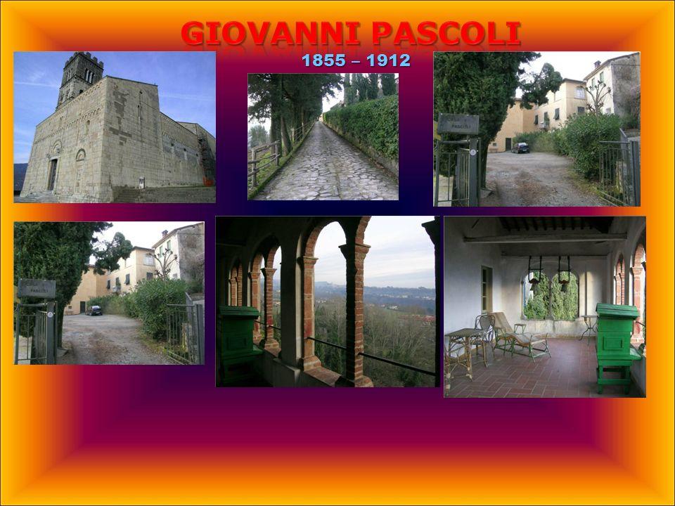 Giovanni PASCOLI 1855 – 1912