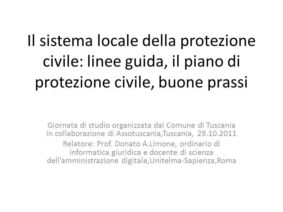 Il sistema locale della protezione civile: linee guida, il piano di protezione civile, buone prassi