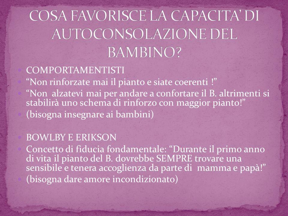 COSA FAVORISCE LA CAPACITA' DI AUTOCONSOLAZIONE DEL BAMBINO