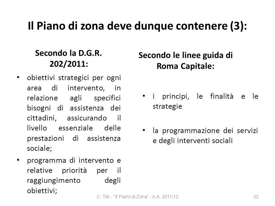 Il Piano di zona deve dunque contenere (3):
