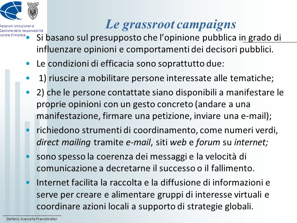 Le grassroot campaigns
