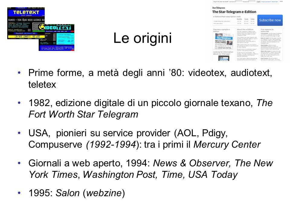 Le origini Prime forme, a metà degli anni '80: videotex, audiotext, teletex.