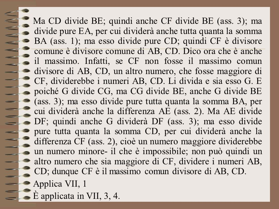 Ma CD divide BE; quindi anche CF divide BE (ass