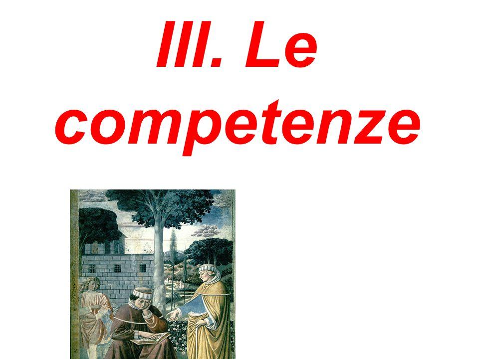 III. Le competenze