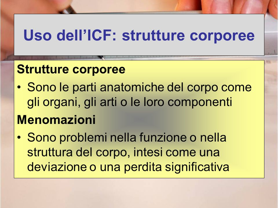 Uso dell'ICF: strutture corporee