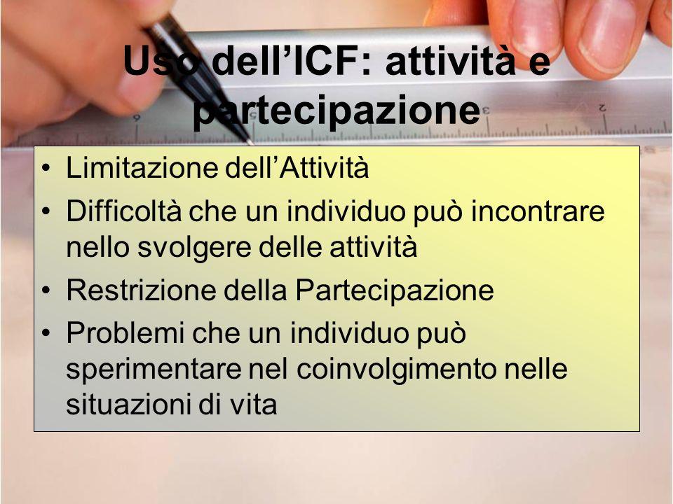 Uso dell'ICF: attività e partecipazione