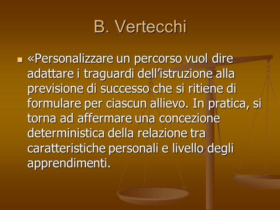 B. Vertecchi