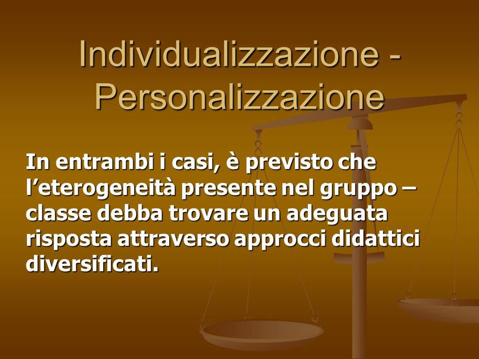 Individualizzazione -Personalizzazione