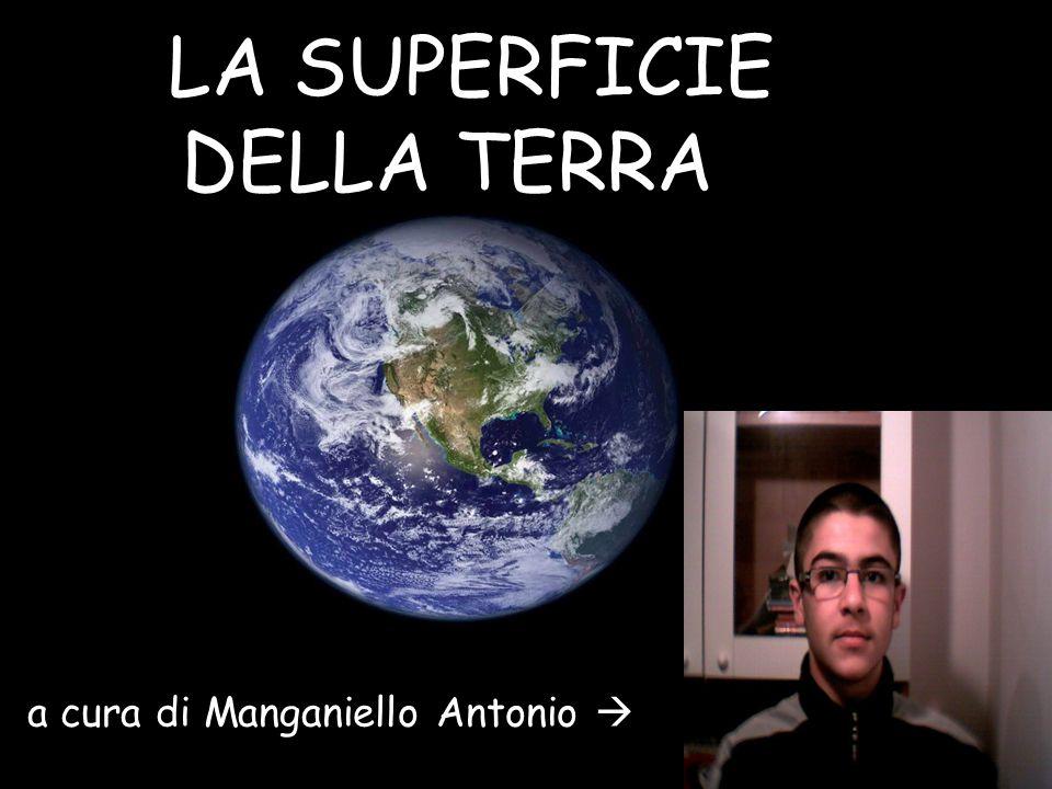 LA SUPERFICIE DELLA TERRA