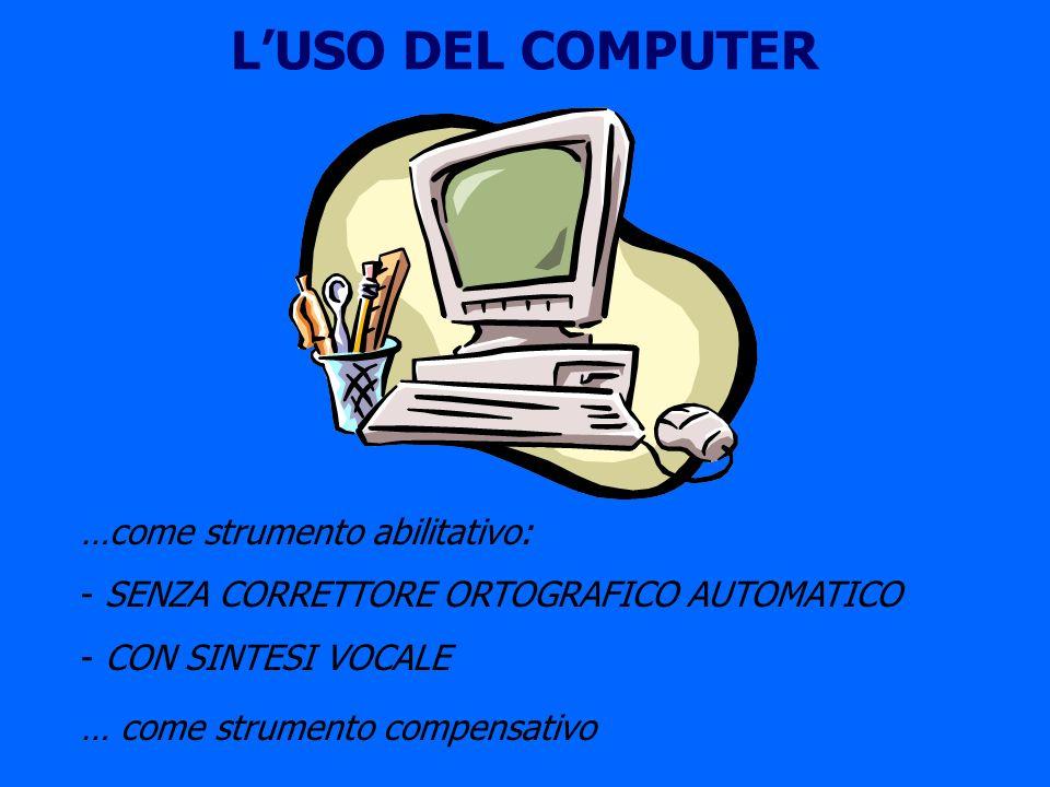 L'USO DEL COMPUTER …come strumento abilitativo: