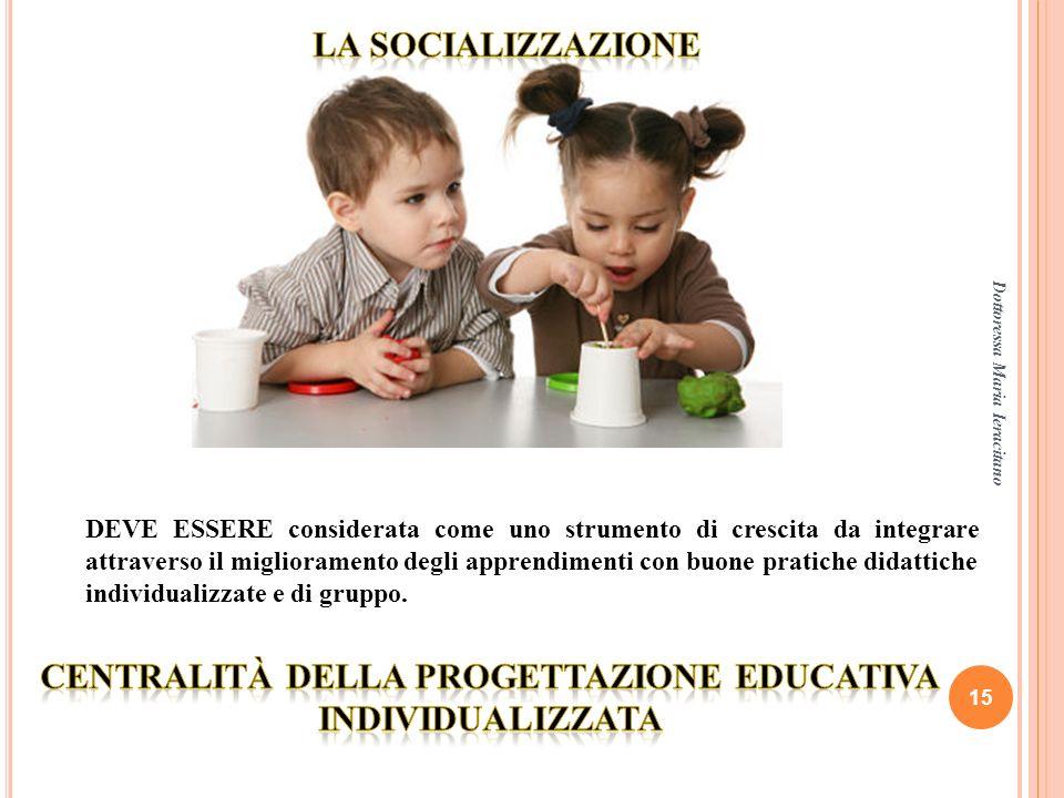 Centralità della progettazione educativa