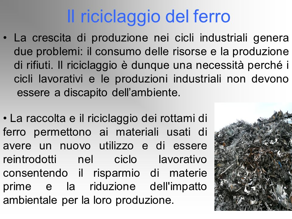 Il riciclaggio del ferro