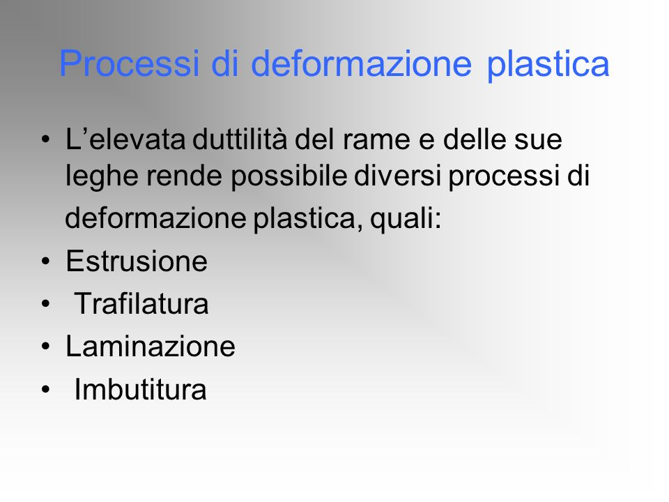 Processi di deformazione plastica