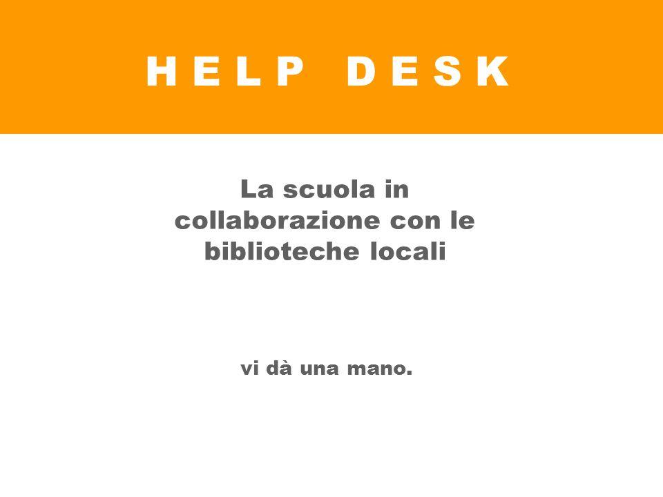 La scuola in collaborazione con le biblioteche locali