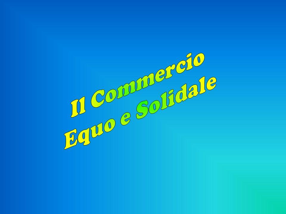 Il Commercio Equo e Solidale