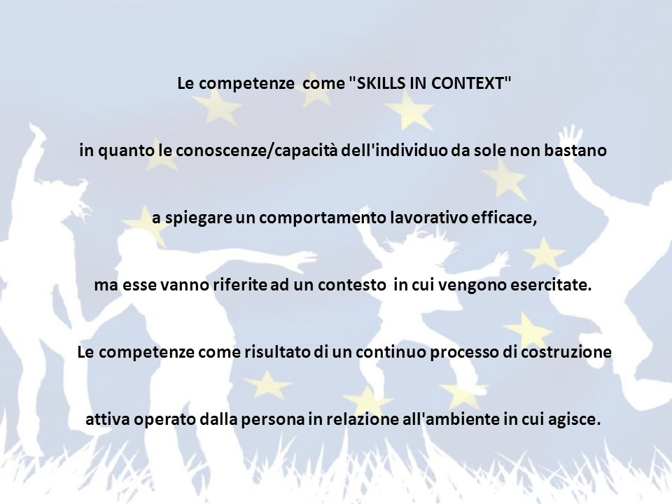 Le competenze come SKILLS IN CONTEXT