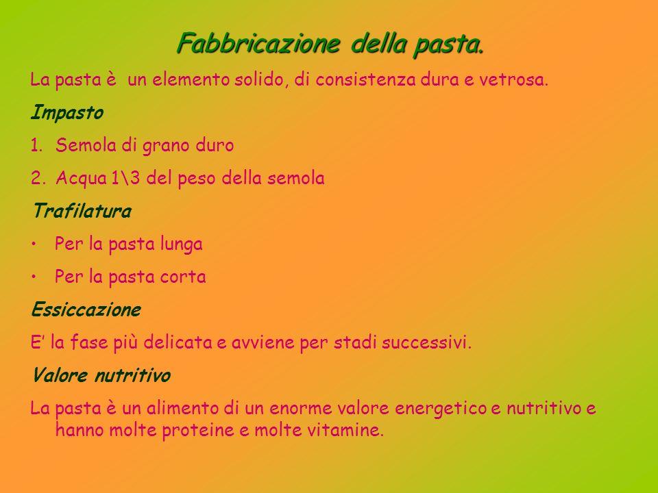 Fabbricazione della pasta.