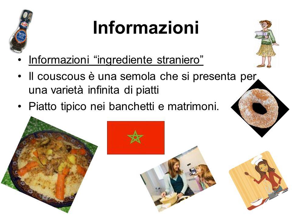 Informazioni Informazioni ingrediente straniero