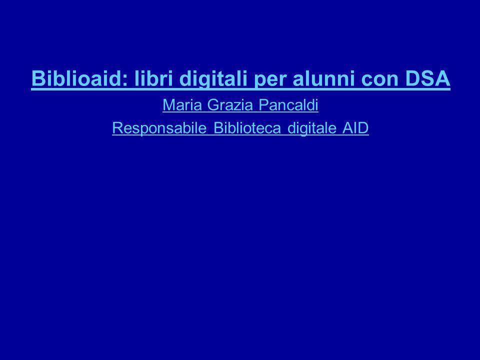 Biblioaid: libri digitali per alunni con DSA