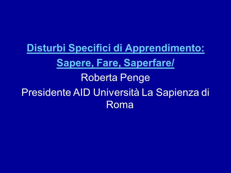 Disturbi Specifici di Apprendimento: Sapere, Fare, Saperfare/