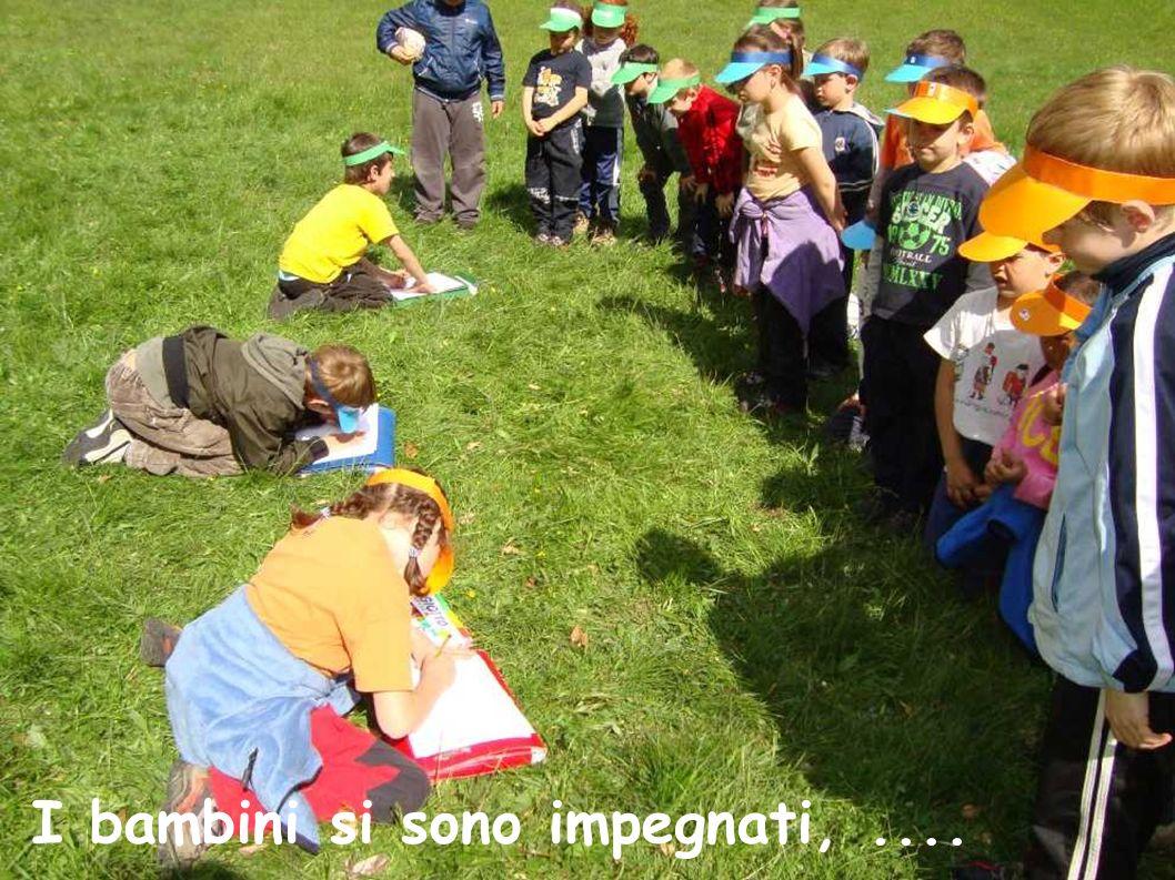 I bambini si sono impegnati, ....