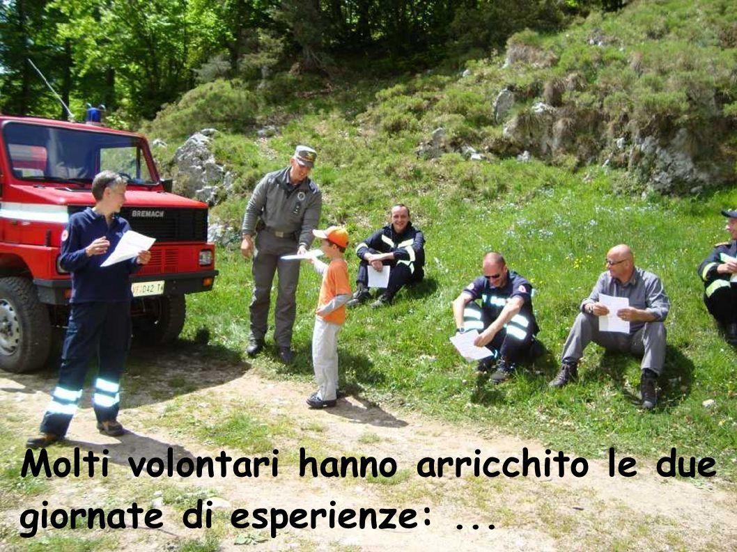 Molti volontari hanno arricchito le due giornate di esperienze: ...