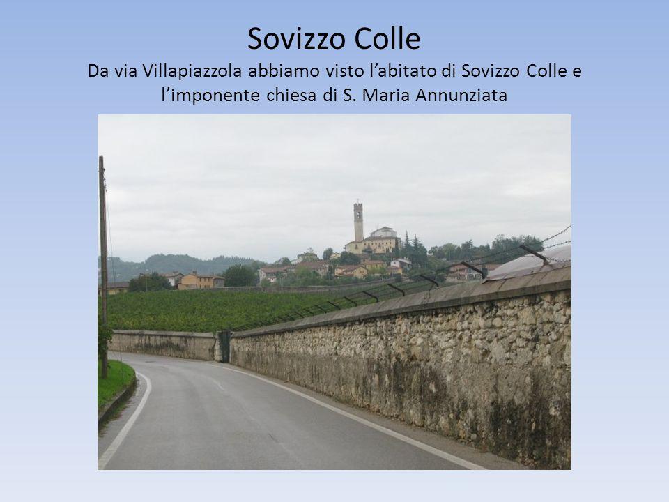 Sovizzo Colle Da via Villapiazzola abbiamo visto l'abitato di Sovizzo Colle e l'imponente chiesa di S.
