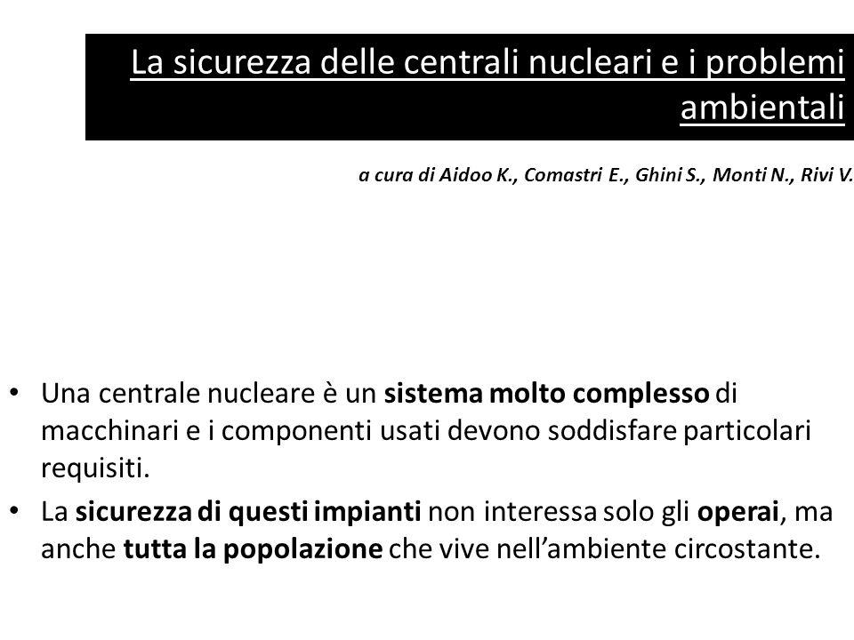 La sicurezza delle centrali nucleari e i problemi ambientali