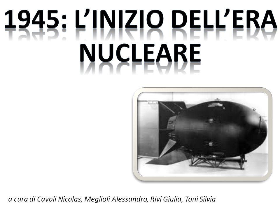 1945: l'inizio dell'era nucleare