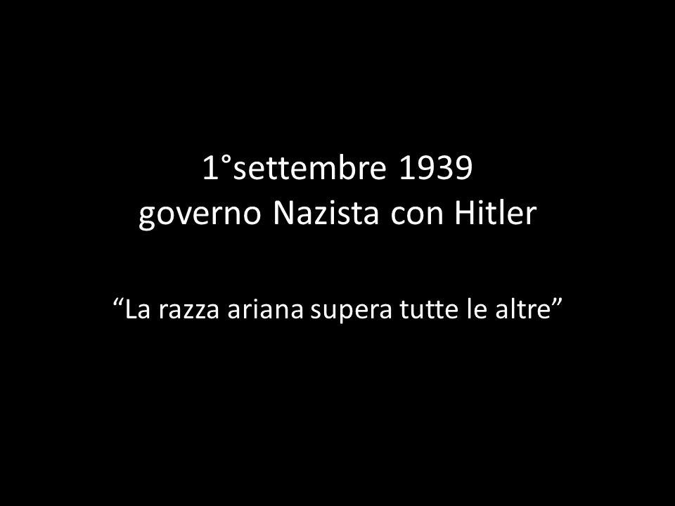 1°settembre 1939 governo Nazista con Hitler
