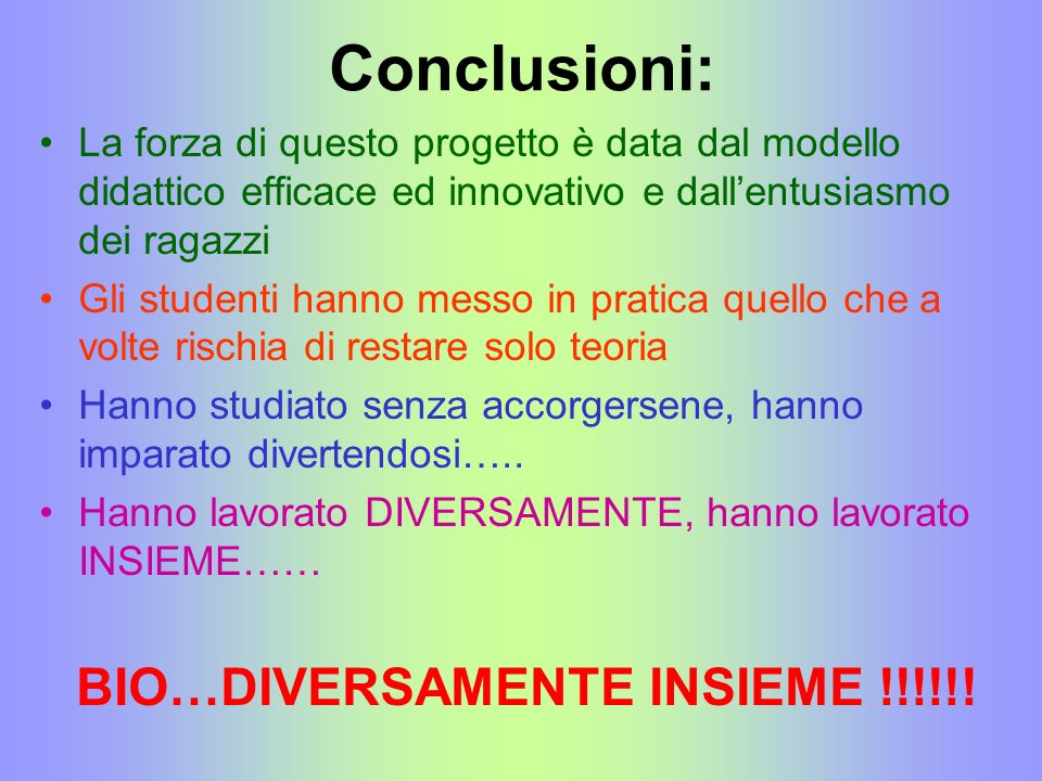 BIO…DIVERSAMENTE INSIEME !!!!!!