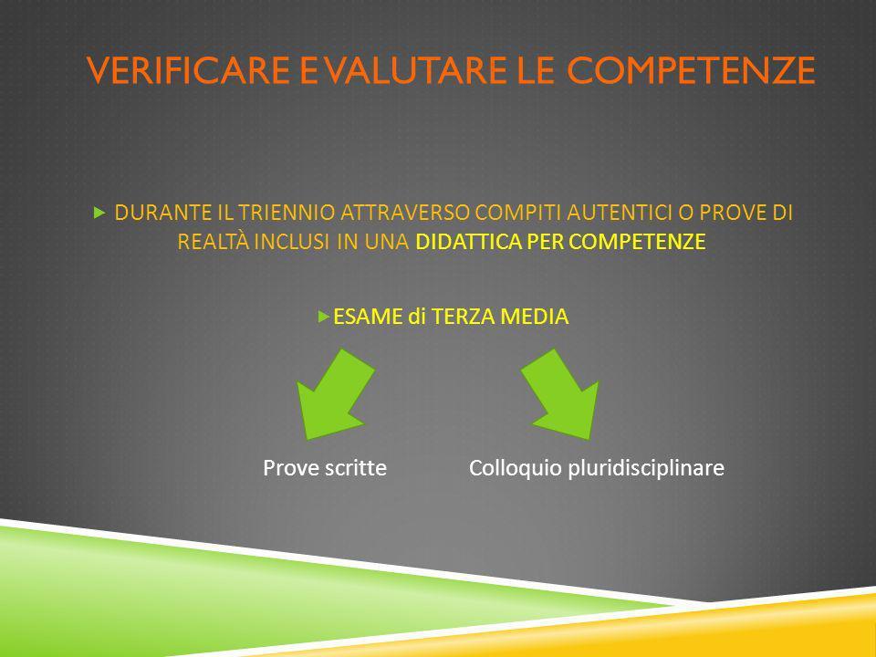 verificare E VALUTARE le competenze