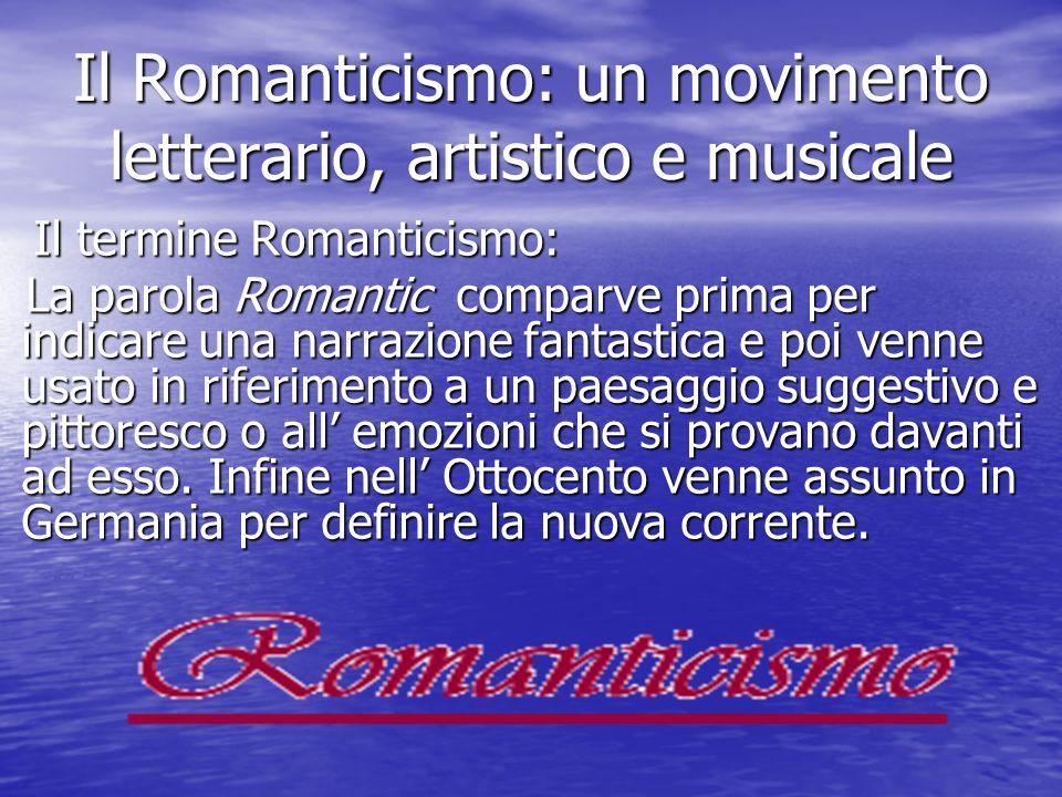 Il Romanticismo: un movimento letterario, artistico e musicale