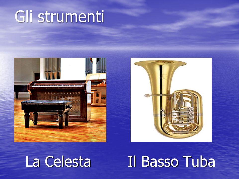 La Celesta Il Basso Tuba