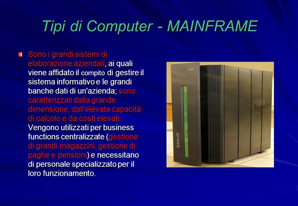 Tipi di Computer - MAINFRAME