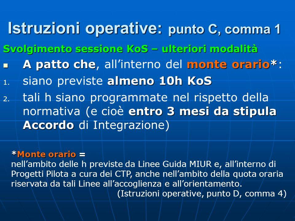 Istruzioni operative: punto C, comma 1
