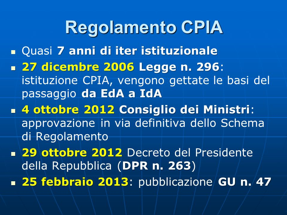 Regolamento CPIA Quasi 7 anni di iter istituzionale