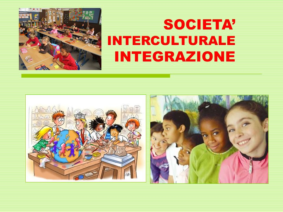 SOCIETA' INTERCULTURALE