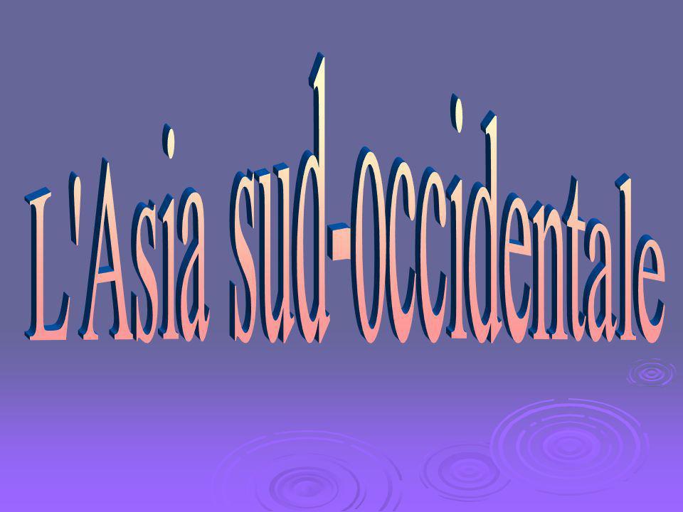 L Asia sud-occidentale