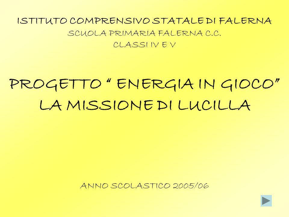 ISTITUTO COMPRENSIVO STATALE DI FALERNA PROGETTO ENERGIA IN GIOCO