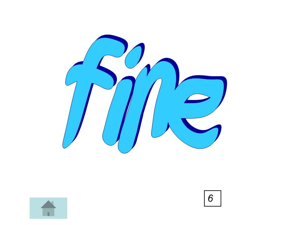 fine 6