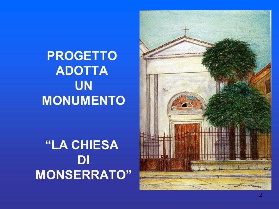 PROGETTO ADOTTA UN MONUMENTO LA CHIESA DI MONSERRATO