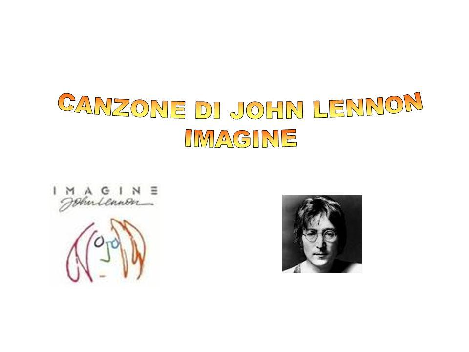 CANZONE DI JOHN LENNON IMAGINE