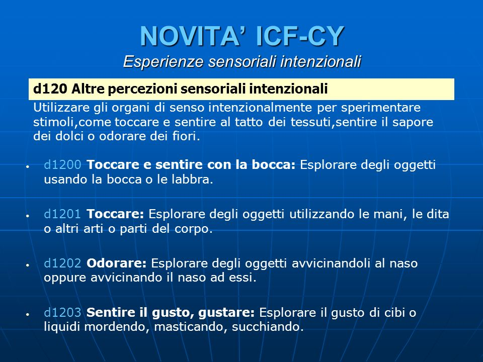 NOVITA' ICF-CY Esperienze sensoriali intenzionali