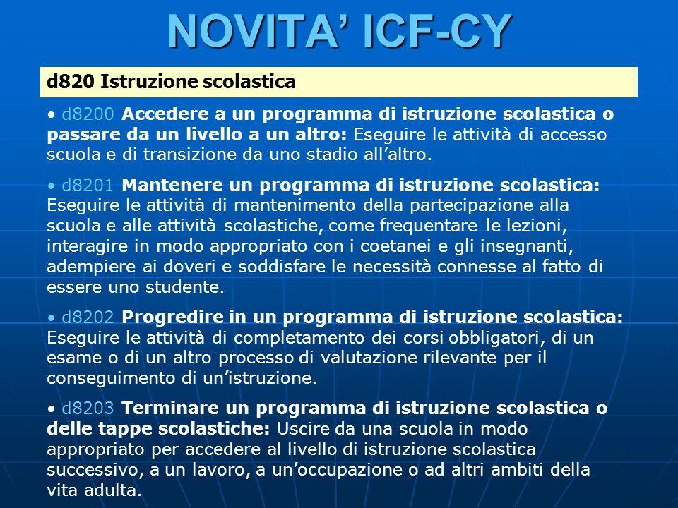 NOVITA' ICF-CY d820 Istruzione scolastica