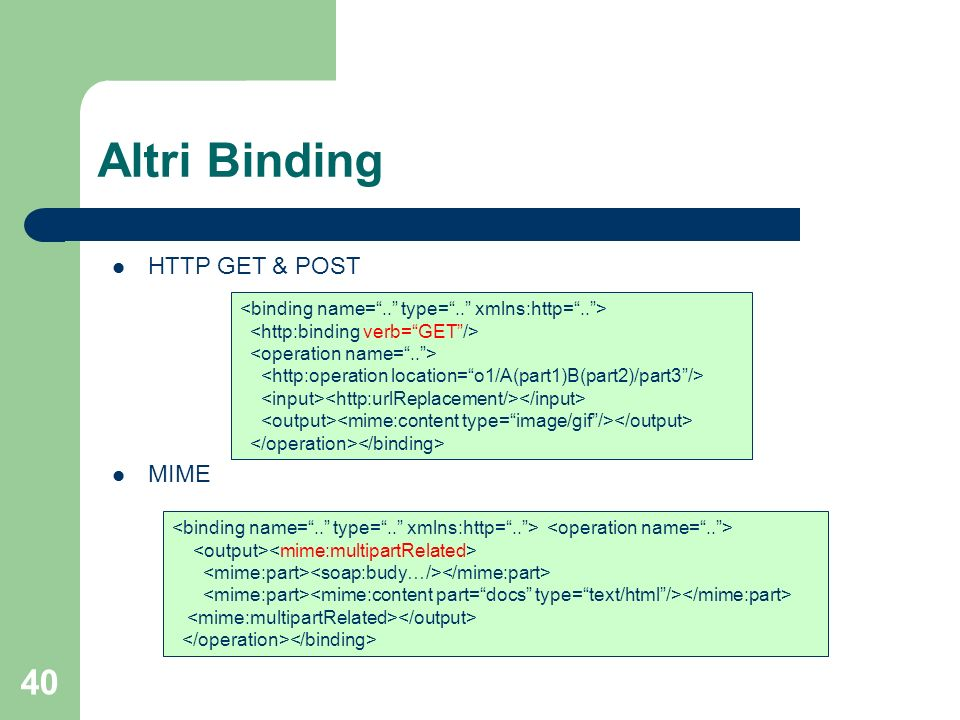 Altri Binding HTTP GET & POST MIME